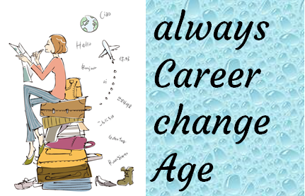 always Career change Age